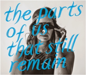LEWIS, MICHELLE - The Parts Of Us That Still Remain
